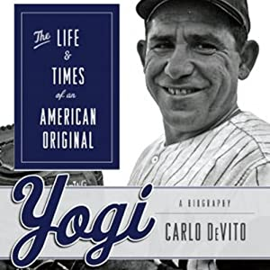 Yogi: The Life and Times of an American Original | [Carlo Devito]