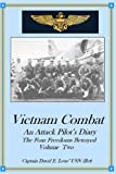 img - for By Capt David E Leue USN Vietnam Combat: An Attack Pilot's Diary, The Four Freedoms Betrayed (Cold War Combat) (Volume 2) (First) [Paperback] book / textbook / text book