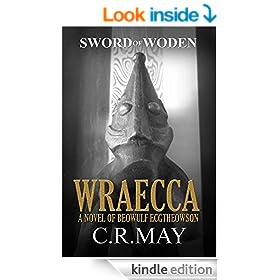 Wraecca (Beowulf ~ Sword of Woden 2)