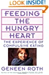Feeding the Hungry Heart: The Experie...
