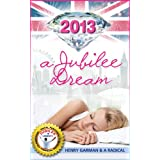 2013 A Jubilee Dream