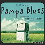 Pampa Blues | Rolf Lappert
