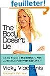 The Body Doesn't Lie: A 3-Step Progra...
