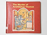 img - for The Murder of Archbishop Thomas (A Cambridge Topic Book) book / textbook / text book