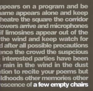 Few Empty Chairs