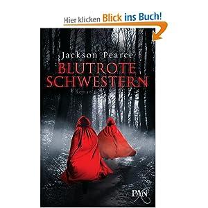Blutrote Schwestern: Roman