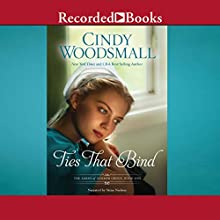 Ties That Bind: A Novel (       UNABRIDGED) by Cindy Woodsmall Narrated by Stina Nielsen