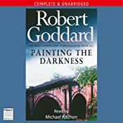 Painting the Darkness | [Robert Goddard]