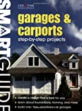 Smart Guide®: Garages & Carports (Smart Guide (Creative Homeowner))