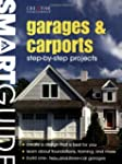 Garages & Carports: Step-by-Step Proj...