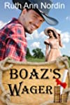 Boaz's Wager (Montana Collection Book 2)