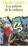 Les Enfants de la violence par Couderc