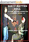 Dirty Rotten Doll: A Stop Action Anim...