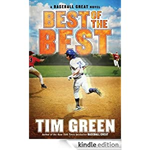 Best Of The Best Baseball Great Ebook Tim Green Amazon border=