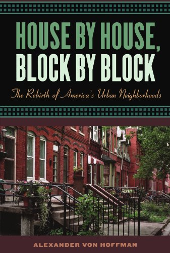 House by House, Block by Block: The Rebirth of America's...