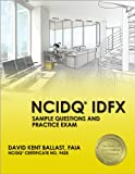 NCIDQ® IDFX: Sample Questions and Practice Exam