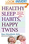 Healthy Sleep Habits, Happy Twins: A...