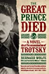 The Great Prince Died: A Novel about...