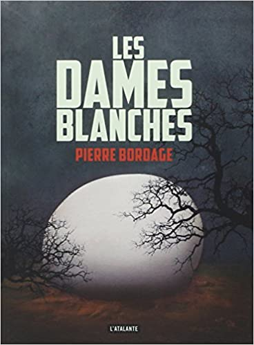 Les dames blanches de Pierre Bordage