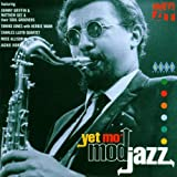 Mod Jazz/Yet Mo' Mod Jazz
