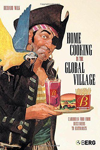 Home Cooking in the Global Village: Caribbean Food from...