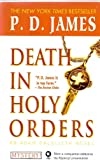 Death in Holy Orders (Adam Dalgliesh Mystery Series #11) (0345467493) by P. D. James