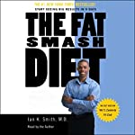 The Fat Smash Diet | Ian K. Smith