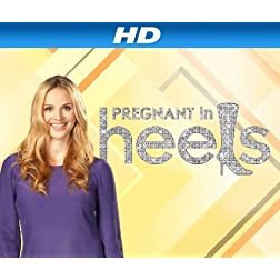 Pregnant in Heels Season 2 [HD]