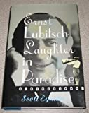 Ernst Lubitsch: Laughter in Paradise