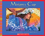 Miriam s Cup, a Passover Story(Scholastic Bookshelf)