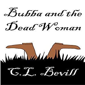 Bubba and the Dead Woman Audiobook
