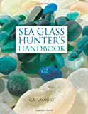 Sea Glass Hunters Handbook