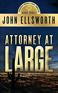 (FREE on 12/11) Attorney At Large by John Ellsworth - http://eBooksHabit.com