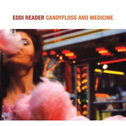 Eddi Reader - Candyfloss & Medicine