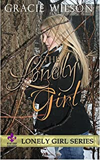 The Lonely Girl by Gracie Wilson ebook deal