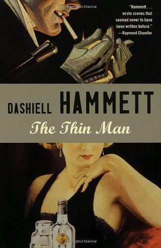 The Thin Man: The Novel and Movie by Dashiell Hammett