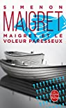 Maigret et le voleur paresseux par Simenon