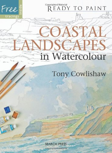 Coastal Landscapes in Watercolour (Ready to Paint)