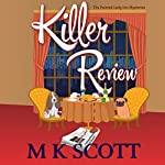 Killer Review: The Painted Lady Inn Mysteries, Book 3 | M K Scott
