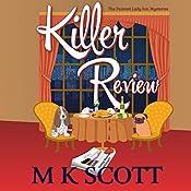 Killer Review: The Painted Lady Inn Mysteries, Book 3 | M K Scott