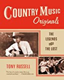 Country Music Originals: The Legends and the Lost