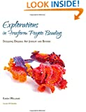 Explorations in Freeform Peyote Beading: Designing Original Art Jewelry and Beyond