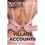 Village Accounts (An erotic romance novella) (The Maybourne Series)di Rachel Cray
