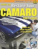 img - for How to Restore Your Camaro 1967-1969 (Restoration How to) book / textbook / text book