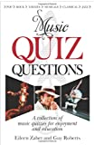 Music quiz questions   Music quiz questions and answers.?