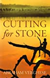 Cutting for Stone Abraham Verghese