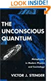 The Unconscious Quantum