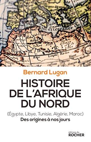 Histoire de l'Afrique du Nord: Des origines à nos jours
