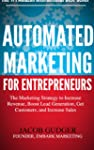 Automated Marketing For Entrepreneurs...