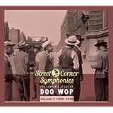 Street Corner Symphonies: The Complete Story of Doo Wop, Vol. 1: 1939-1949